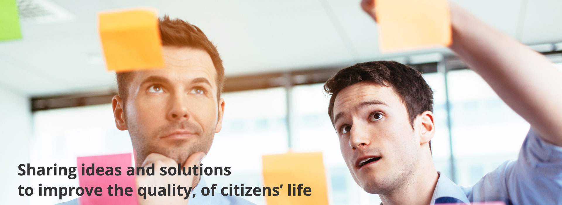 sharing ideas and solutions to improve the quality, of citizens' life